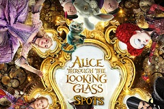 Alice Through the Looking Glass Spots