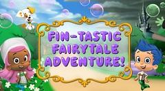 Bubble Guppie FinTastic Fairytale