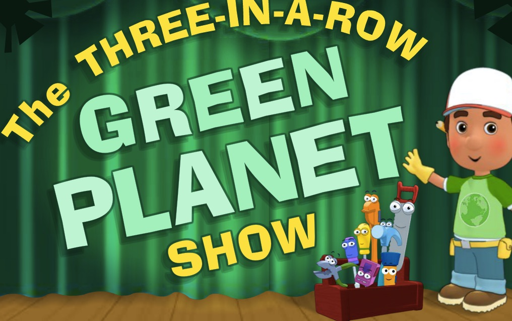 Handy Manny Green Planet Show