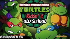 TMNT Kickin It Old School