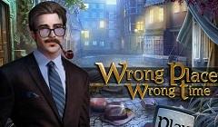 Wrong Palace Wrong Time