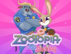 Zootopia Job Slacking